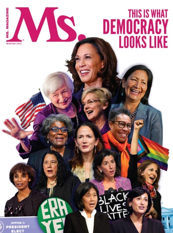 """""""민주주의는 이렇게 생겼다."""" 글로리아 스타이넘 등이 창간한 미국의 대표적 페미니즘 매체인 '미즈 매거진' 2021 겨울호 표지에는 바이든 초대 내각의 여성들이 등장한다. ⓒ미즈매거진 표지 캡처"""