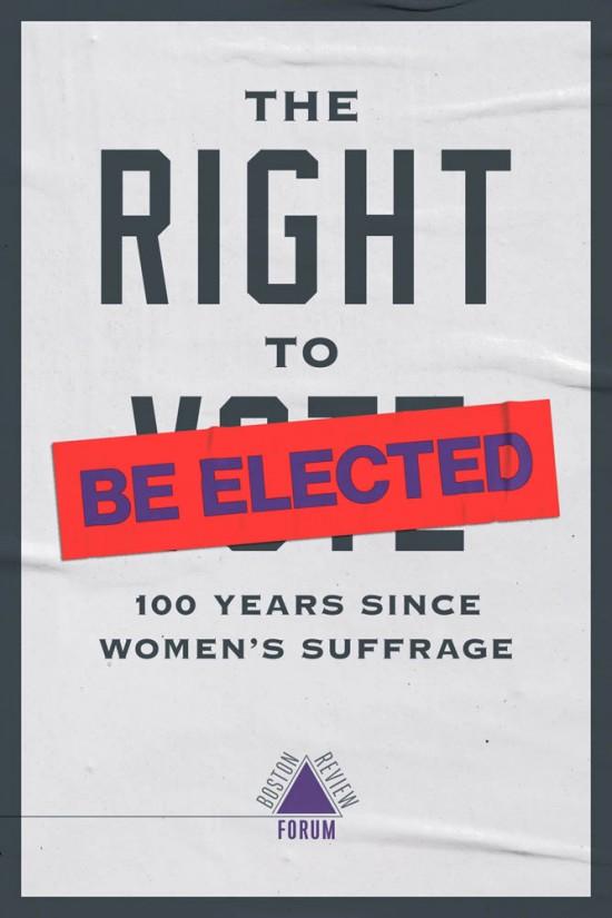 미국 여성참정권이 확립된 지 100주년이 됐지만 선거권과 달리 여전히 불평등한 여성의 피선거권 문제에 초점을 맞춰 논하고 책, The Right to Be Elected: 100 Years Since Suffrage Edited by Jennifer M. Piscopo and Shauna L. Shames. 2020. MIT Press.  ⓒMIT Press